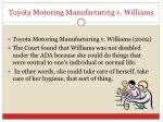 toyota motoring manufacturing v williams