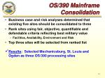 os 390 mainframe consolidation