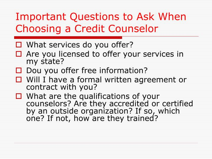Important Questions to Ask When Choosing a Credit Counselor