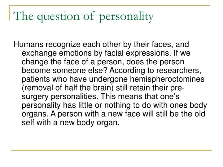 The question of personality