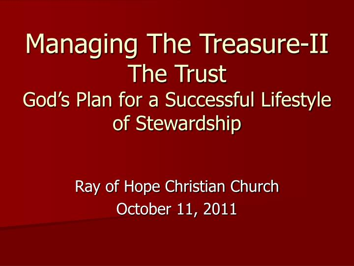 managing the treasure ii the trust god s plan for a successful lifestyle of stewardship n.