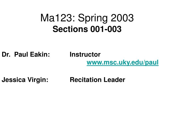 Ma123 spring 2003 sections 001 003