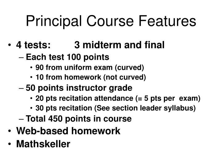 Principal course features