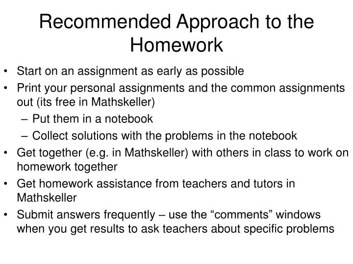 Recommended Approach to the Homework