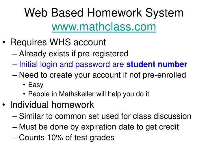 Web based homework system www mathclass com