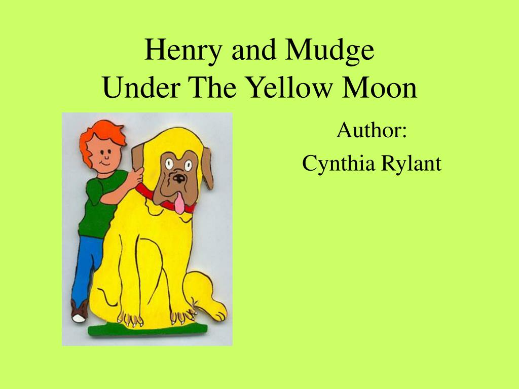 henry and mudge under the yellow moon l.