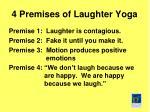 4 premises of laughter yoga