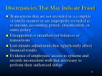 discrepancies that may indicate fraud