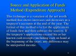 source and application of funds method expenditure approach