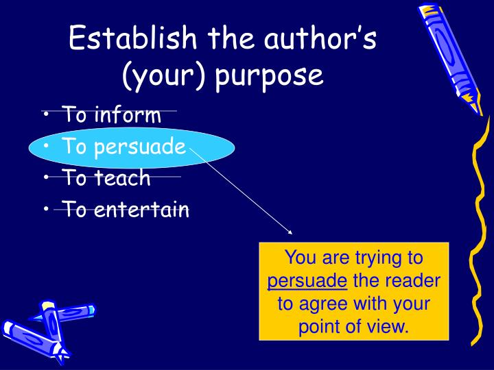 determine an authorís purpose essay Every essay must, therefore, have a purpose, and the purpose of your essay is determined by your goal as a writer, as well as your subject matter there are many types of essays a person can write, but in general, there must be a purpose to the essay.