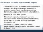new initiative the global ecommerce odr proposal