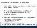 the challenge creating justice for ecommerce