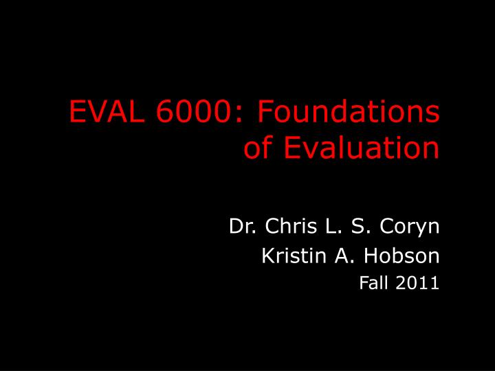 eval 6000 foundations of evaluation n.