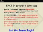 frcp 34 amended continued