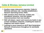 cable wireless jamaica limited