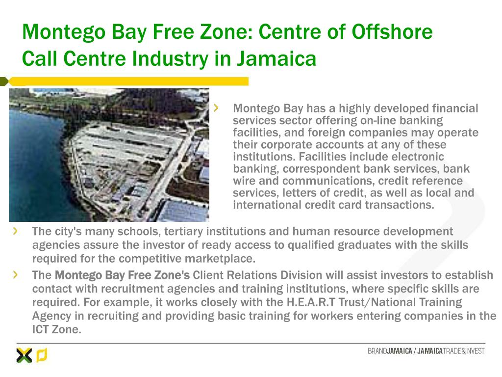 Montego Bay Free Zone: Centre of Offshore Call Centre Industry in Jamaica