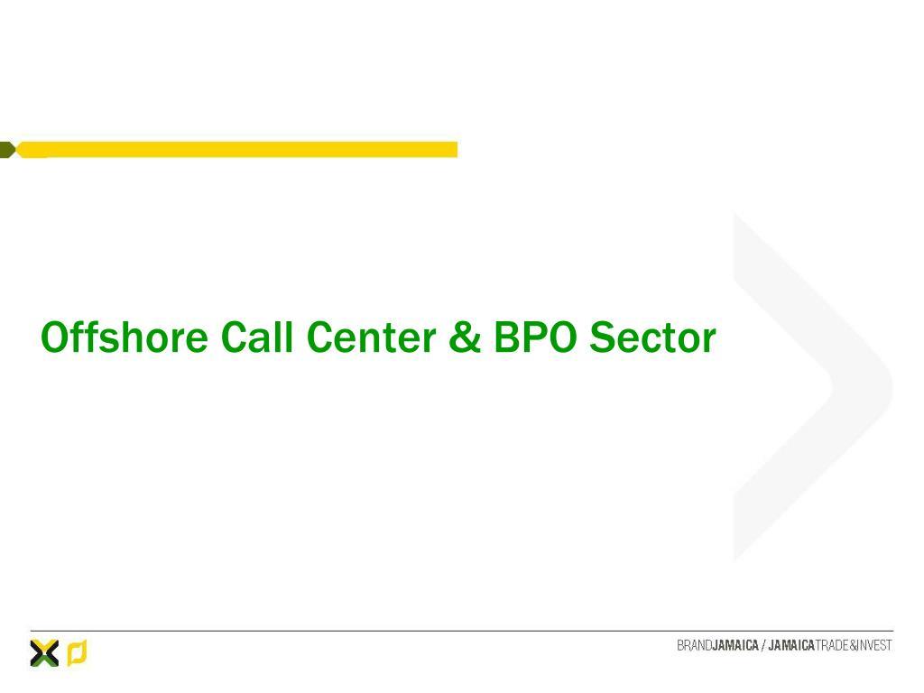 Offshore Call Center & BPO Sector