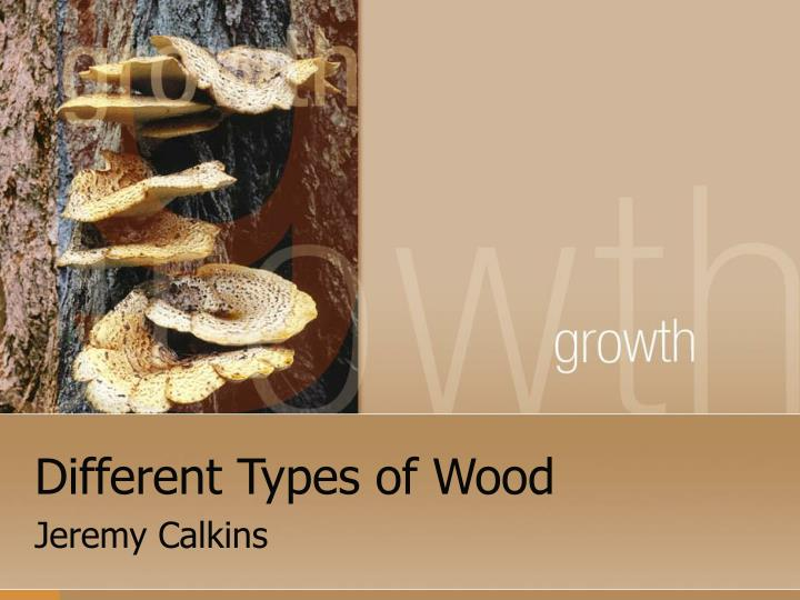 different types of wood n.