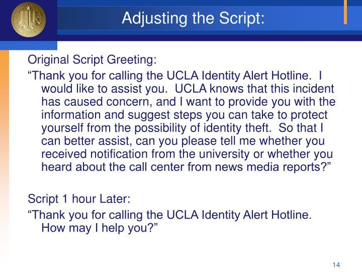 Adjusting the Script: