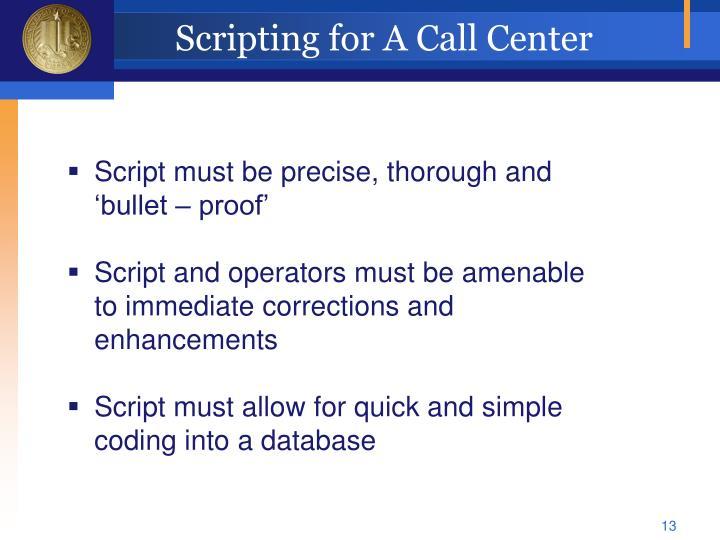 Scripting for A Call Center