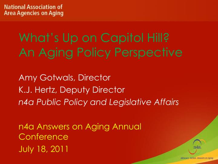 what s up on capitol hill an aging policy perspective n.
