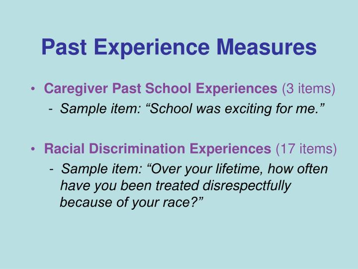 Past Experience Measures