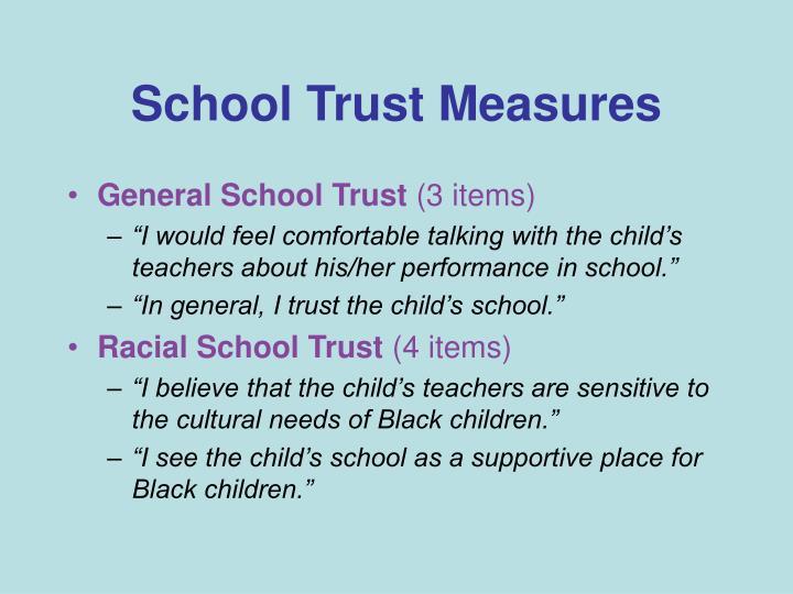 School Trust Measures
