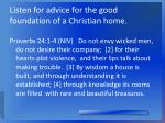 listen for advice for the good foundation of a christian home
