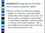 method 1 using pieces of whole text to teach or practice skills