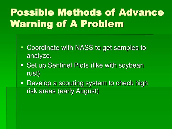 Possible Methods of Advance Warning of A Problem
