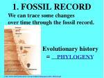 1 fossil record
