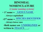 binomial nomenclature 2 name naming system