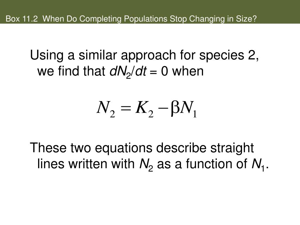 Box 11.2  When Do Completing Populations Stop Changing in Size?