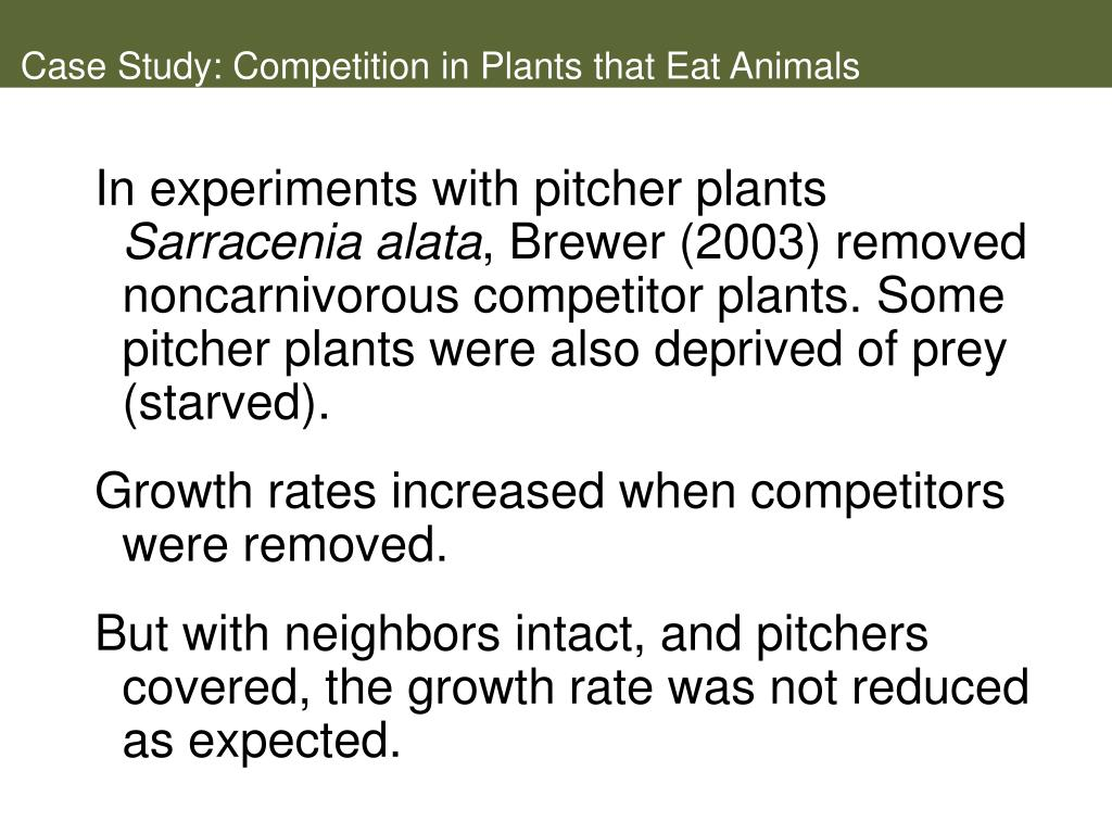 Case Study: Competition in Plants that Eat Animals