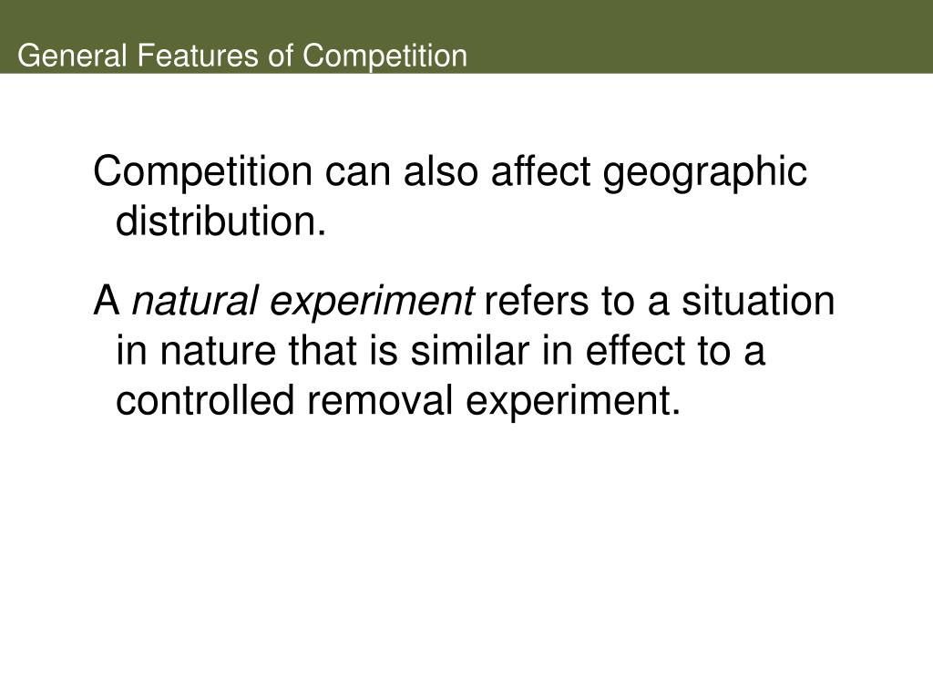 General Features of Competition