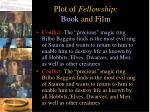 plot of fellowship book and film1