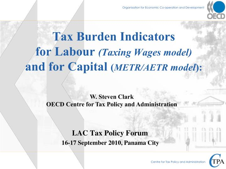 tax burden indicators for labour taxing wages model and for capital metr aetr model n.