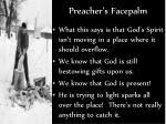 preacher s facepalm