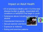 impact on adult health