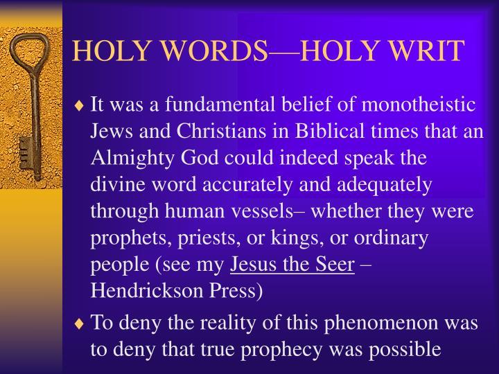 Holy words holy writ3