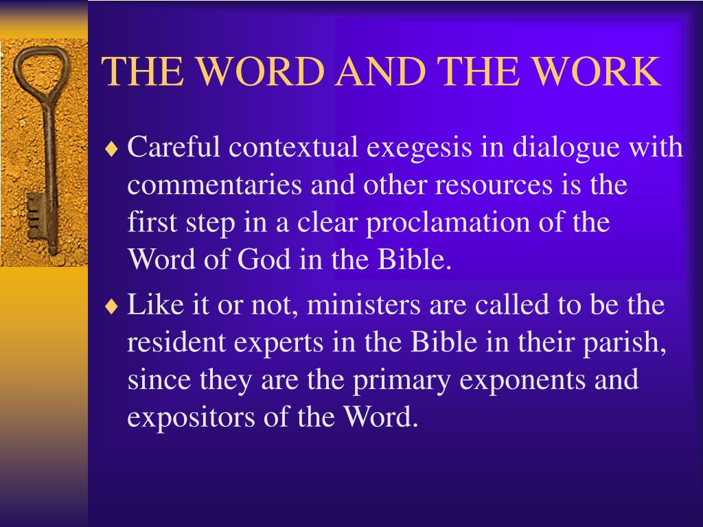 THE WORD AND THE WORK