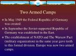 two armed camps