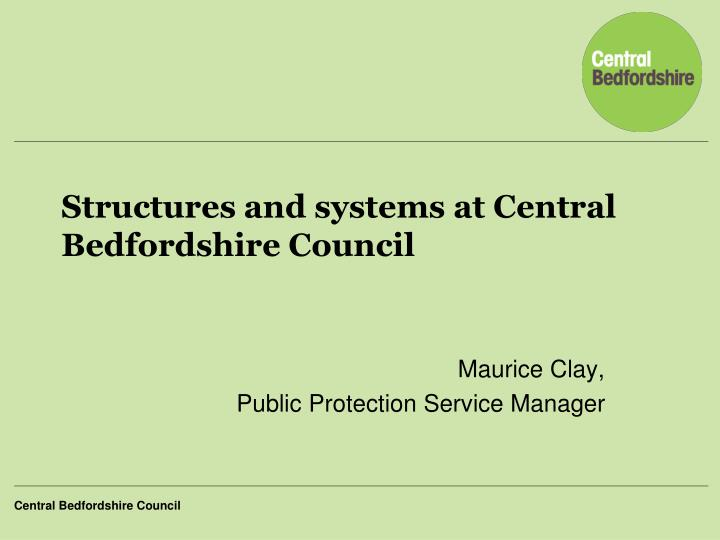 structures and systems at central bedfordshire council n.