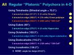 all regular platonic polychora in 4 d