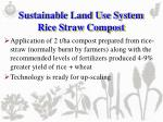 sustainable land use system rice straw compost