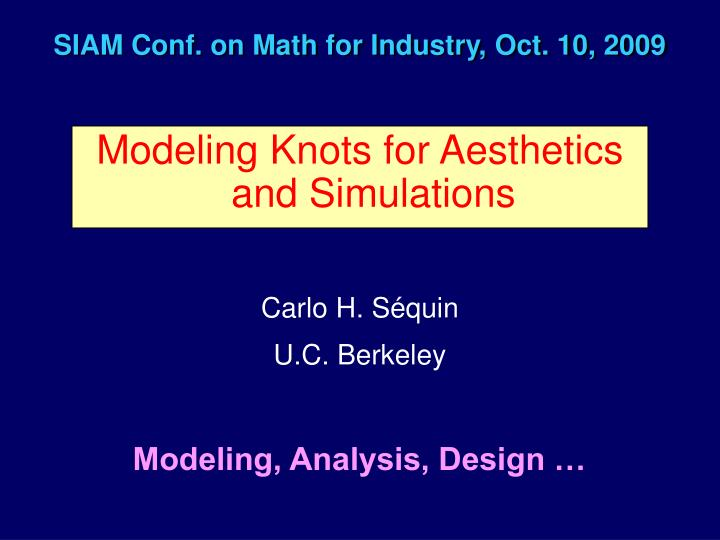siam conf on math for industry oct 10 2009 n.