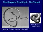 the simplest real knot the trefoil