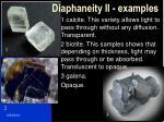 diaphaneity ii examples