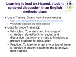 learning to lead text based student centered discussion in an english methods class