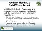facilities needing a solid waste permit